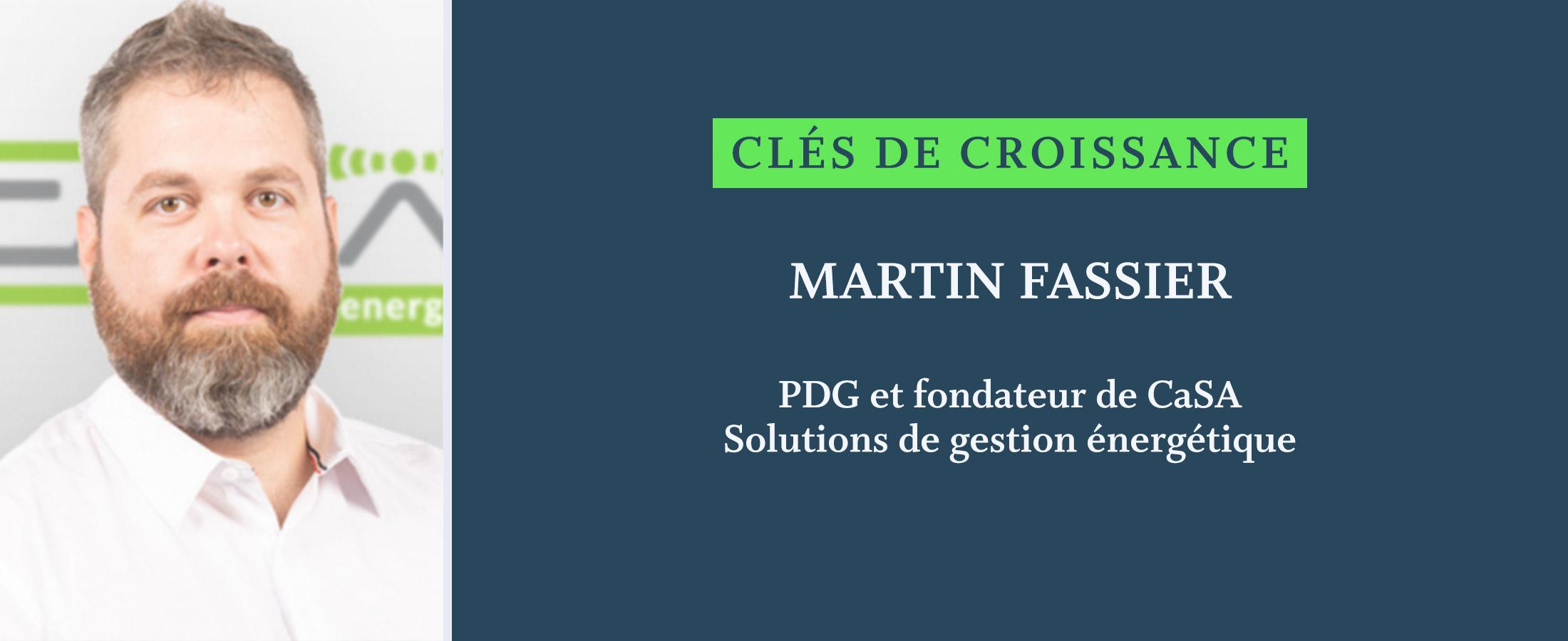 Clés de Croissance | Martin Fassier, PDG et fondateur de CaSA nous livre ses secrets et conseils pour accélérer sa croissance d'entreprise