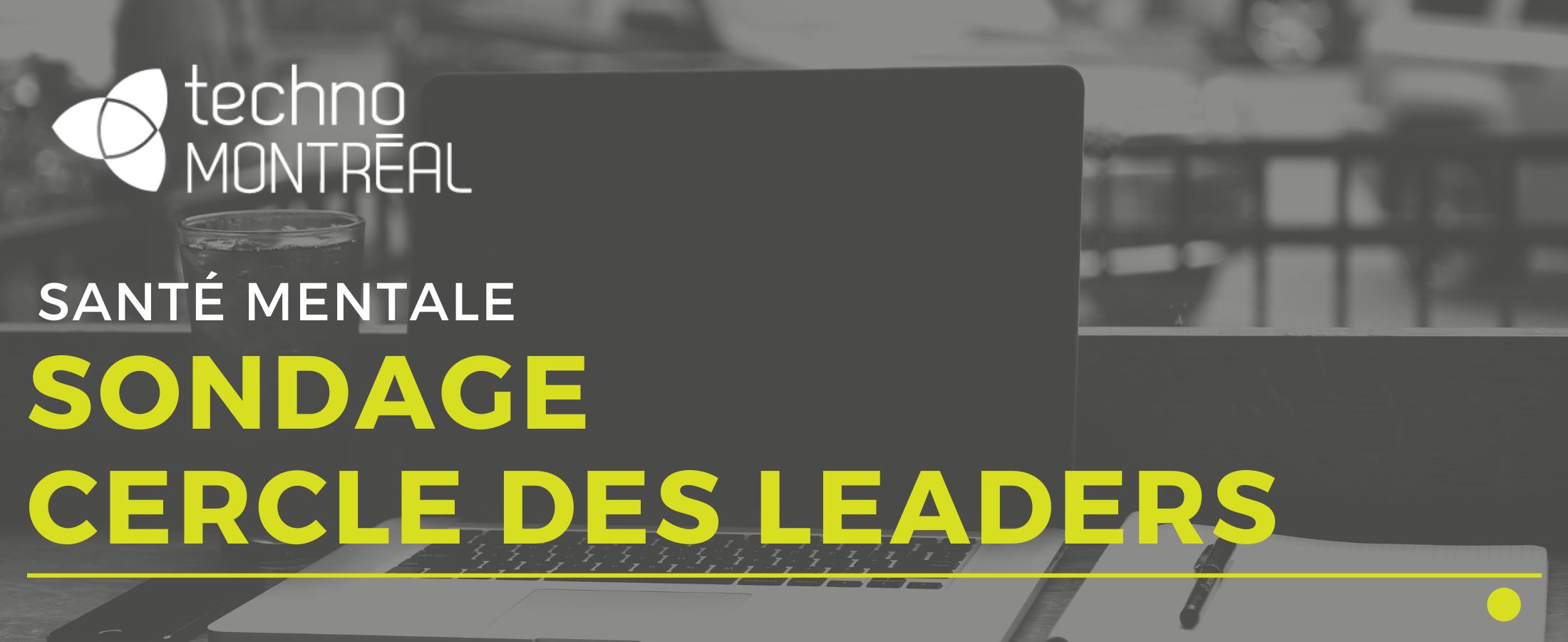 Sondage – Manifestez votre intérêt pour le cercle des leaders