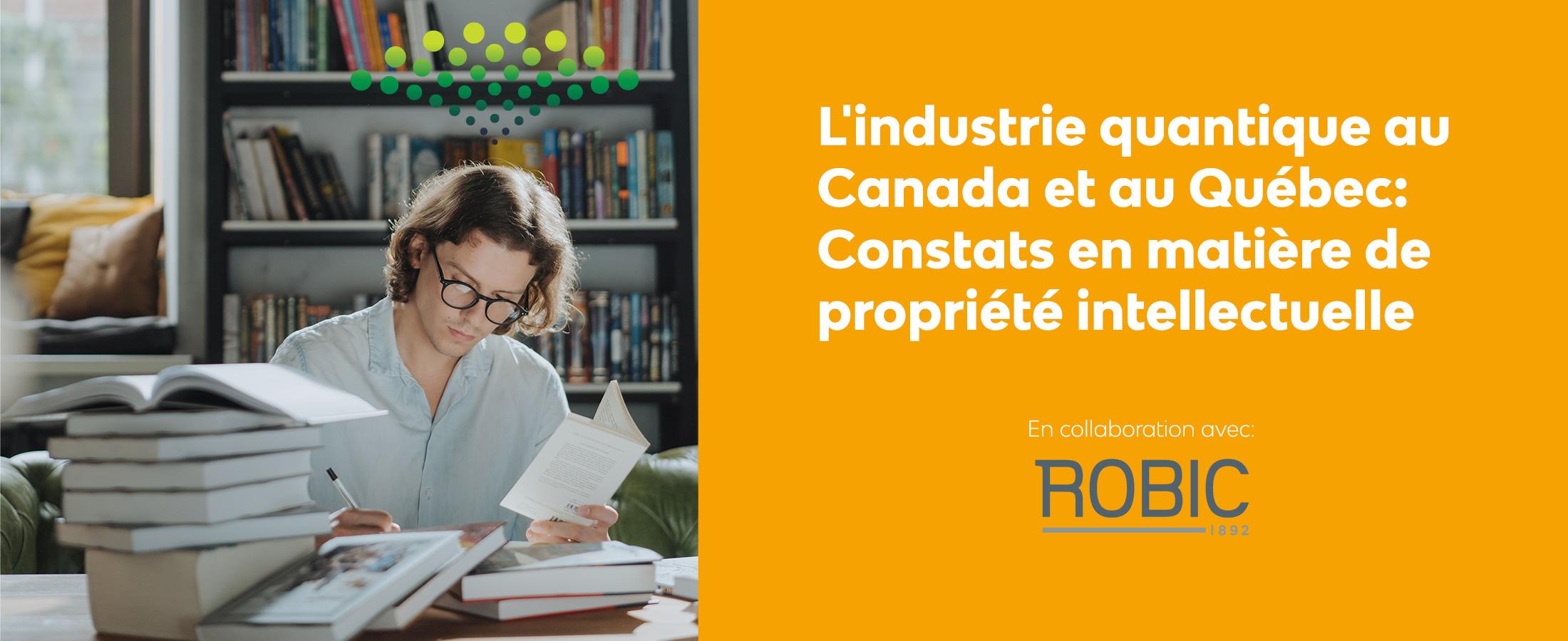 L'industrie quantique au Canada et au Québec: Constats en matière de propriété intellectuelle